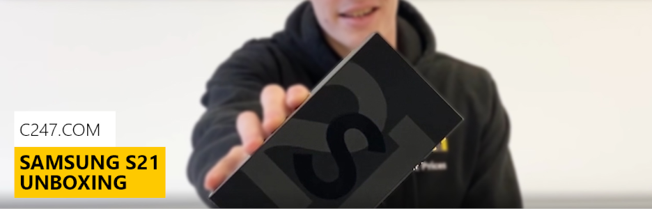 C247 | Samsung Galaxy S21 5G Unboxing Video